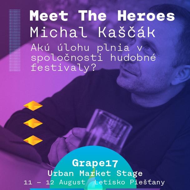 Michal Kaščák pre Heroes